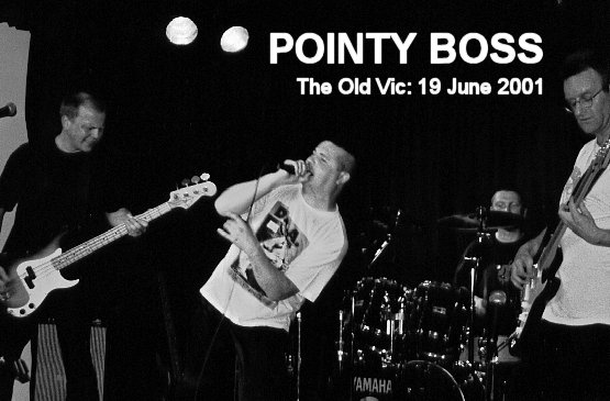 Pointy Boss  at The Old Vic 19 June 2001