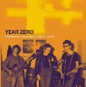 Front cover of Year Zero: The Exeter Punk Scene 1977-2000 CD sleeve